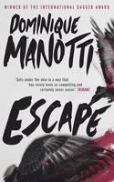 Cover for Escape by Dominique Manotti