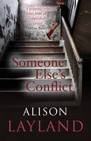 Cover for Someone Else's Conflict by Alison Layland