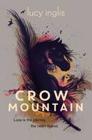 Cover for Crow Mountain by Lucy Inglis