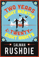 Cover for Two Years Eight Months and Twenty-Eight Nights by Salman Rushdie