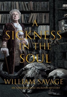 Cover for A Sickness in the Soul by William Savage