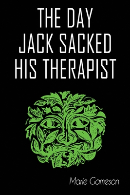 The Day Jack Sacked His Therapist