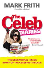 The Celeb Diaries by Mark Frith