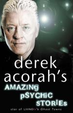 Cover for Derek Acorah's Amazing Psychic Stories by Derek Acorah