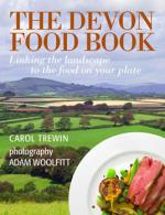 The Devon Food Book by Carol Trewin