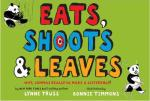 Cover for Eats, Shoots & Leaves: Why, Commas Make a Difference by Lynne Truss