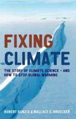 Fixing Climate by Robert Kunzig, Wallace S Broecker