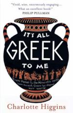 Cover for It's All Greek to Me by Charlotte Higgins