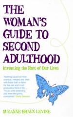 The Woman's Guide to Second Adulthood by Suzanne Braun Levine
