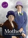 Mothers We're Nowhere Without Them by Cath Tate