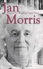 Jan Morris: Around the World in Eighty Years by Paul Clements