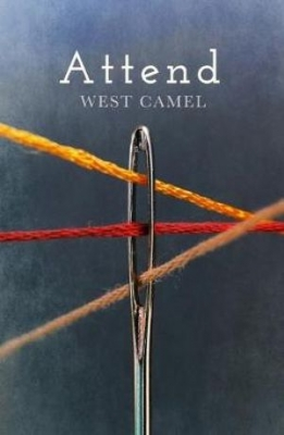 Book Cover for Attend by West Camel