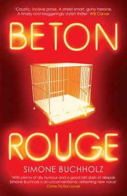 Cover for Beton Rouge by Simone Buchholz