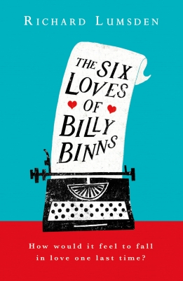 Cover for The Six Loves of Billy Binns by Richard Lumsden