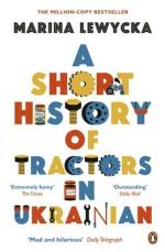 Cover for A Short History of Tractors in Ukrainian by Marina Lewycka