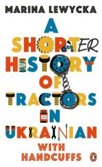 Shorter History of Tractors in Ukrainian with Handcuffs
