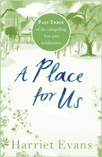 Cover for A Place for Us: Part 3 by Harriet Evans