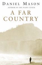 A Far Country by Daniel Mason