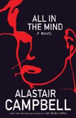 Cover for All in the Mind by Alastair Campbell