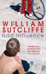 Cover for Bad Influence by William Sutcliffe