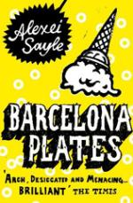 Cover for Barcelona Plates by Alexei Sayle