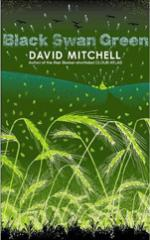 Black Swan Green by David Mitchell