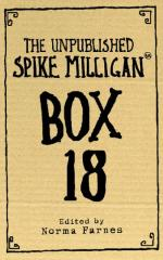 Cover for Box 18 : The Unpublished Spike Milligan by Spike Milligan