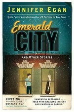 Cover for Emerald City by Jennifer Egan