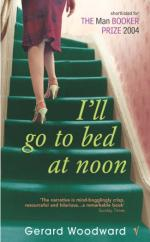 Cover for I'll Go To Bed At Noon by Gerard Woodward
