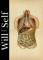 Cover for Liver by Will Self