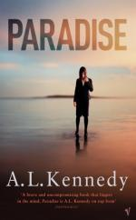 Paradise by A L Kennedy