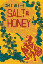 Salt & Honey by Candi Miller