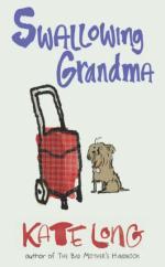 Swallowing Grandma by Kate Long