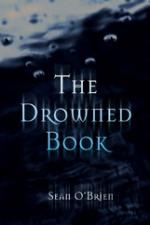 Cover for The Drowned Book by Sean O'brien