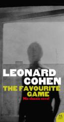 Cover for The Favourite Game by Leonard Cohen