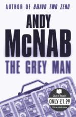 The Grey Man by Andy McNab