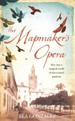 The Mapmaker's Opera by Bea Gonzalez