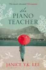 Cover for The Piano Teacher by Janice Y K Lee