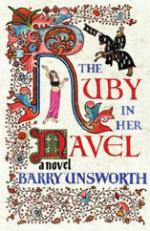 Cover for The Ruby in Her Navel by Barry Unsworth