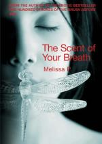 Cover for The Scent of Your Breath by Melissa P.