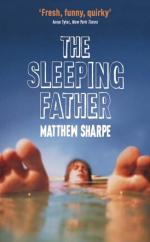 Sleeping Father by Matthew Sharpe
