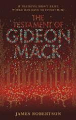 Cover for The Testament of Gideon Mack by James Robertson