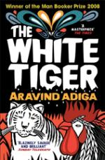 Cover for The White Tiger by Aravind Adiga