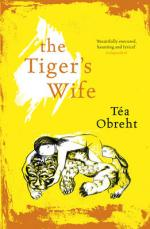 Cover for The Tiger's Wife by Tea Obreht