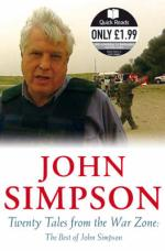 Cover for Twenty Tales from the War Zone by John Simpson