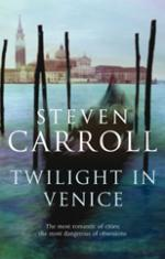 Cover for Twilight In Venice by Steven Carroll