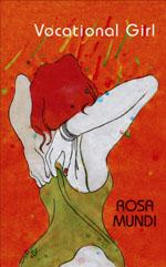Vocational Girl by Rosa Mundi