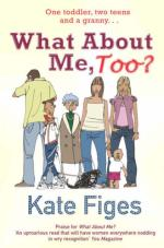 What About Me, Too? by Kate Figes