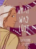 Cover for What Was Lost by Catherine O'Flynn