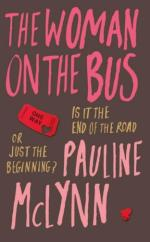 Cover for The Woman on the Bus by Pauline McLynn